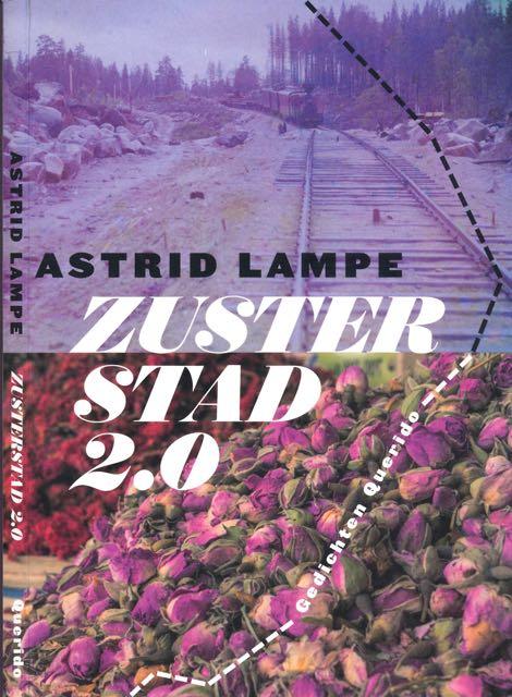 LAMPE, ASTRID. - Zusterstad 2.0.