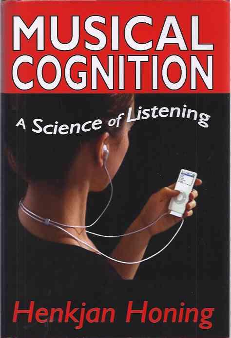 JONG, HENKJAN. - Musical Cognition: A science of listening.