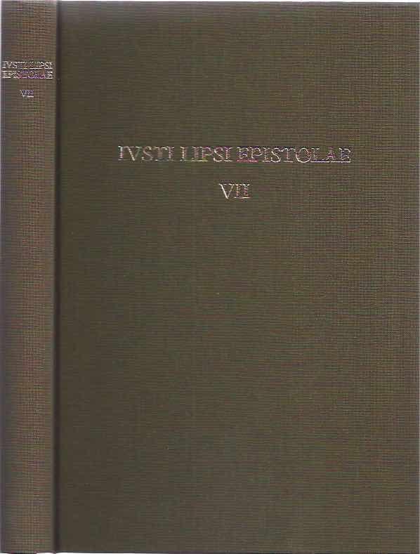 LIPSIUS, JUSTUS. - Ivsti Lipsi Epistolae Pars VII: 1594.