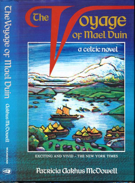 MCDOWELL, PATRICIA AAKHUS. - The Voyage of Mael Duin.