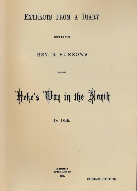 BURROW, REV. R. - Extracts from a Diary kept by the Rev. R. Burrows during Heke's War in the North.