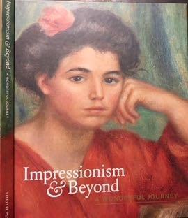 LEEMAN, FRED & TELO MEEDENDORP LAURA PRINS. - Impressionism & Beyond: A wonderful journey.