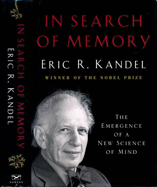 KANDEL, ERIC R. - In search of Memory: The emergence of a new science of mind.