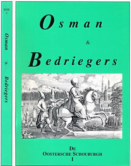 KEMP, ABRAHAM & B. KROES. KEES BROUWER VOORWOORD. - Sultan Osman (1623-1646) & Bedroge Bedriegers: Turkse tragedies van Kemp en Kroes.