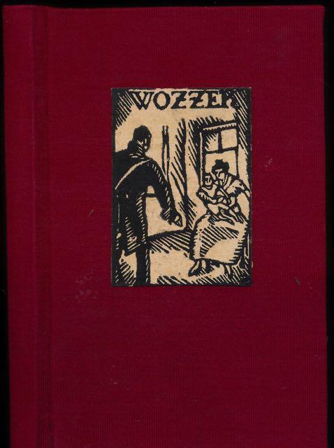BÜCHNER, GEORG. - Wozzeck: Ein Fragment. mit Bildern von Wilhelm Plünnecke