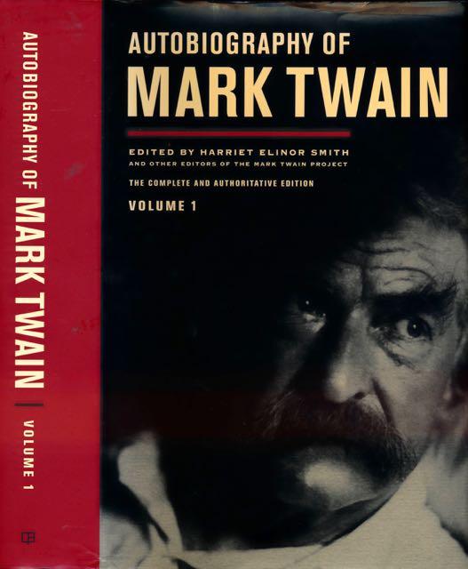 SMITH, HARRIET ELINOR (ED.). - The Mark Twain Papers: Autobiography of Mark Twain Vol I..